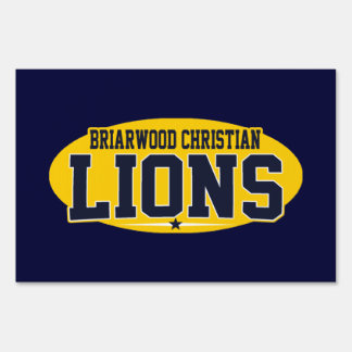 Briarwood Christian; Lions Yard Sign
