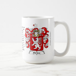 Brice, the Origin, the Meaning and the Crest Coffee Mug