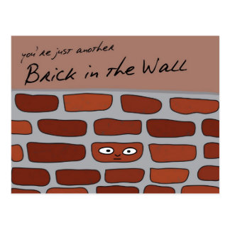 Brick in the Wall Postcard