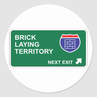 Brick Laying Next Exit Classic Round Sticker