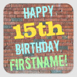 [ Thumbnail: Brick Wall Graffiti Inspired 15th Birthday + Name Sticker ]