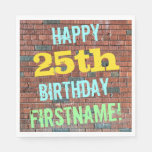 [ Thumbnail: Brick Wall Graffiti Inspired 25th Birthday + Name Napkin ]