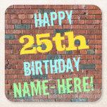 [ Thumbnail: Brick Wall Graffiti Inspired 25th Birthday + Name Paper Coaster ]