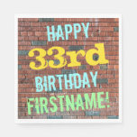 [ Thumbnail: Brick Wall Graffiti Inspired 33rd Birthday + Name Napkin ]