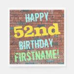 [ Thumbnail: Brick Wall Graffiti Inspired 52nd Birthday + Name Napkin ]