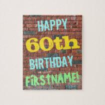 Brick Wall Graffiti Inspired 60th Birthday   Name Jigsaw Puzzle