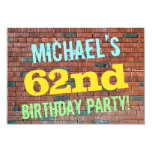 [ Thumbnail: Brick Wall Graffiti Inspired 62nd Birthday + Name Invitation ]