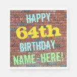 [ Thumbnail: Brick Wall Graffiti Inspired 64th Birthday + Name Napkin ]