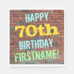 [ Thumbnail: Brick Wall Graffiti Inspired 70th Birthday + Name Napkin ]