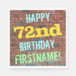 [ Thumbnail: Brick Wall Graffiti Inspired 72nd Birthday + Name Paper Napkin ]