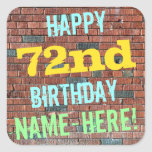 [ Thumbnail: Brick Wall Graffiti Inspired 72nd Birthday + Name Sticker ]