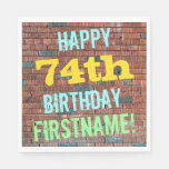 [ Thumbnail: Brick Wall Graffiti Inspired 74th Birthday + Name Napkin ]