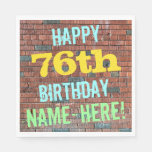 [ Thumbnail: Brick Wall Graffiti Inspired 76th Birthday + Name Napkin ]