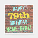 [ Thumbnail: Brick Wall Graffiti Inspired 79th Birthday + Name Paper Napkin ]