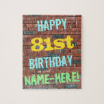 [ Thumbnail: Brick Wall Graffiti Inspired 81st Birthday + Name Jigsaw Puzzle ]