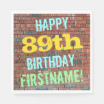 [ Thumbnail: Brick Wall Graffiti Inspired 89th Birthday + Name Paper Napkin ]