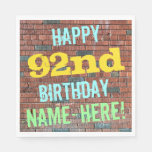 [ Thumbnail: Brick Wall Graffiti Inspired 92nd Birthday + Name Napkin ]