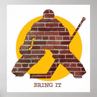 Brick Wall Hockey Goalie Poster