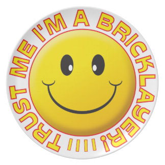 Bricklayer Trust Me Smiley Party Plate