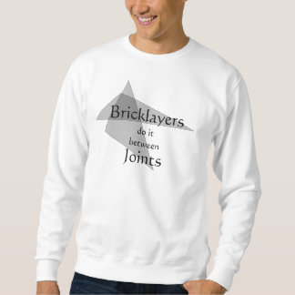 Bricklayers Do It Between Joints T Shirt