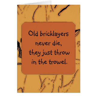 bricklayers humor card