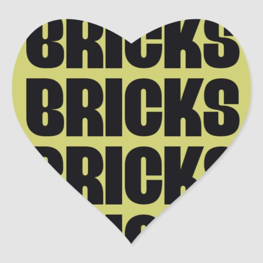 BRICKS BRICKS BRICKS HEART STICKER