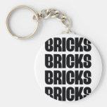 BRICKS BRICKS BRICKS KEYCHAIN