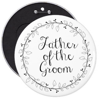Bridal party name tags -Father of the groom Button