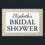 "Bridal Shower Black &amp; Gold Yard Sign<br><div class=""desc"">Bridal Shower Black &amp; Gold</div>"