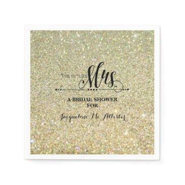 luxuryweddings Bridal Shower Gold Glitter Future Mrs. Modern Fab Paper Napkin