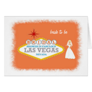 Bridal Shower In Fabulous Las Vegas with bride to  Greeting Card
