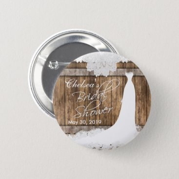Wedding Themed Bridal Shower in Rustic Wood & White Lace Pinback Button