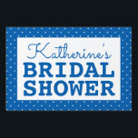 "Bridal Shower Polka Dots Sign<br><div class=""desc"">Bridal Shower Polka Dots</div>"
