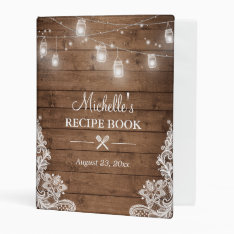 Bridal Shower Recipe Book | Mason Jar Lights Lace Mini Binder at Zazzle