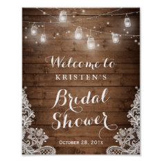 Bridal Shower Rustic Wood Mason Jar Lights Lace Poster at Zazzle