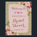 "Bridal Shower Sign Gold Glitter Blush Pink Floral<br><div class=""desc"">Bridal Shower Sign Gold Glitter Blush Pink Floral Poster. (1) The default size is 8.5 x 11 inches, you can change it to a larger size. (2) For further customization, please click the &quot;customize further&quot; link and use our design tool to modify this template. (3) If you need help or...</div>"