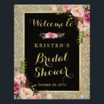 "Bridal Shower Sign Gold Glitter Sparkles Floral<br><div class=""desc"">================= ABOUT THIS DESIGN ================= Bridal Shower Welcome Sign Gold Glitter Sparkles Floral Poster. (1) All text style, colors, sizes can be modified to fit your needs. (2) If you need any customization or matching items, please feel free to contact me. (In case you didn&#39;t get my response, please check...</div>"