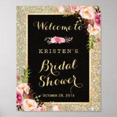 Bridal Shower Sign Gold Glitter Sparkles Floral Poster at Zazzle