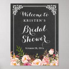 Bridal Shower Welcome Sign Chalkboard Frame Flower Poster at Zazzle