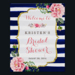 "Bridal Shower Welcome Sign Pink Floral Navy Stripe<br><div class=""desc"">================= ABOUT THIS DESIGN ================= Bridal Shower Welcome Sign Pink Floral Navy Stripe with Gold Glitter Frame Poster. (1) All text style, colors, sizes can be modified to fit your needs. (2) If you need any customization or matching items, please feel free to contact me. (In case you didn&#39;t get...</div>"