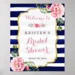 Bridal Shower Welcome Sign Pink Floral Navy Stripe Poster