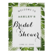 Bridal Shower welcome sign | tropical leaves