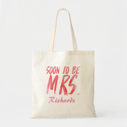 BRIDAL SOON TO BE MRS TOTE