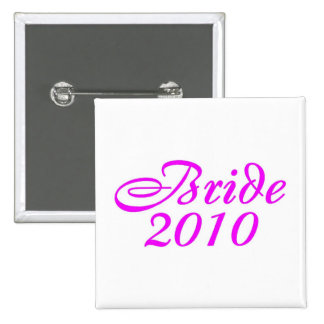 Bride 2010 (Pink) Buttons