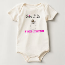 Bride 2 Be If Daddy lets me date T-shirt