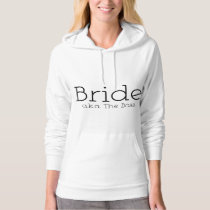 Bride a.k.a. The Boss Hoodie
