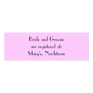 Bride and Groom are registered at:... Mini Business Card