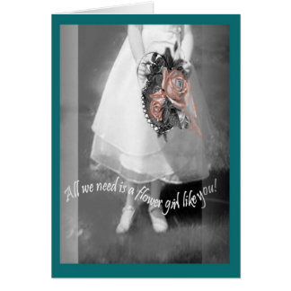 Bride attendant flower girl request greeting card