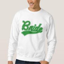 Bride (Baseball Script Green) Sweatshirt