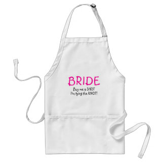 Bride (Buy Me A Shot Im Tying The Knot) Adult Apron